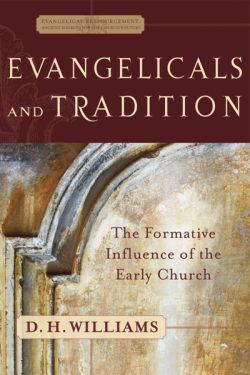 evangelicals-and-tradition
